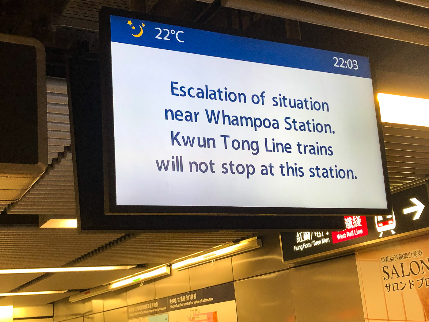 """Subway sign reads """"Escalation of situation near Whampoa Station"""""""